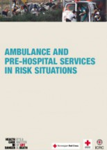 Ambulance and pre-hospital services in risk situation (on the basis of the Mexico Workshop)