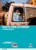 Health Care in Danger: a Harsh Reality (2011)