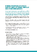 Ethical principles of health care in times of armed conflict and other emergencies